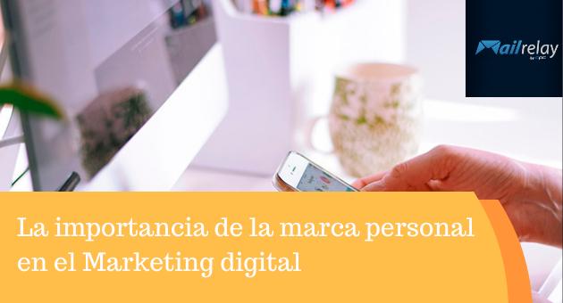 La importancia de la marca personal en el Marketing digital