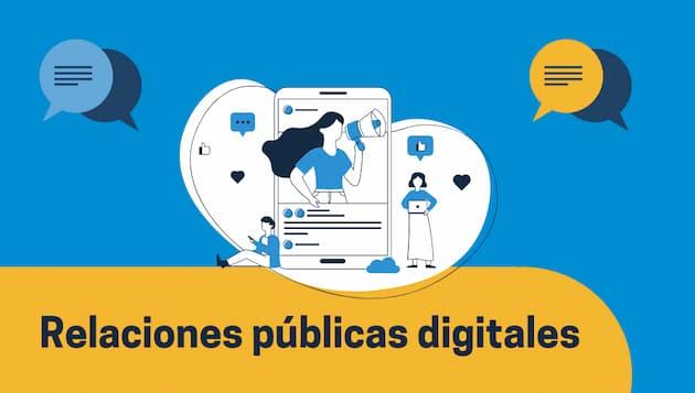 Relaciones públicas digitales: tipos de acciones y ejemplos de PR digital